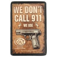 We Don't Call 911 Vintage Leather Patch