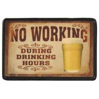 No Working During Drinking Hours Vintage Leather Patch
