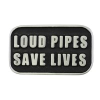 Pin's décoratif Loud Pipes Save Lives Biker